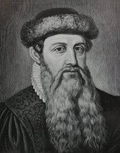 Printer Johannes Gutenberg. Thanks, man.